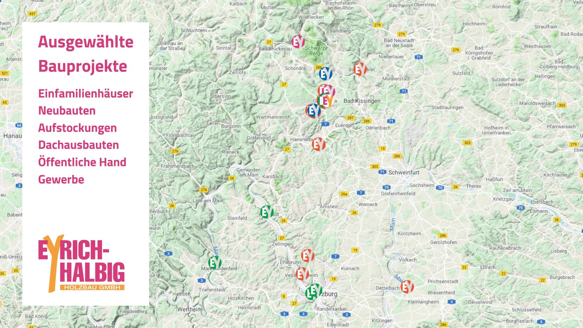 EYRICH-HALBIG HOLZBAU Google-Karte mit ausgewählten Bauprojekten